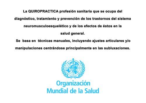 Definició de la Quiropràctica, segons la Organització Mundial de la Salut (OMS)